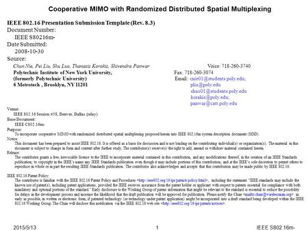 2015/5/13IEEE S802.16m-1 Cooperative MIMO with Randomized Distributed Spatial Multiplexing IEEE 802.16 Presentation Submission Template (Rev. 8.3) Document.