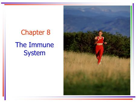 Chapter 8 The Immune System. Key Concepts acquired immune deficiency syndrome (AIDS)acquired immune deficiency syndrome (AIDS) antibodies antibody dependent.