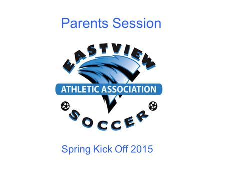 Parents Session Spring Kick Off 2015. Who Am I ? And Does Anybody Care ?