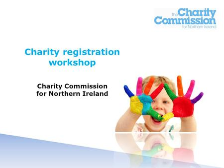 Charity registration workshop Charity Commission for Northern Ireland.