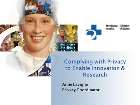 Complying with Privacy to Enable Innovation & Research