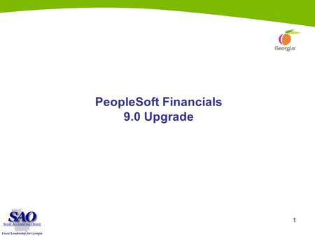 1 PeopleSoft Financials 9.0 Upgrade. 2 Asset Management.