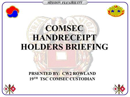 COMSEC HANDRECEIPT HOLDERS BRIEFING