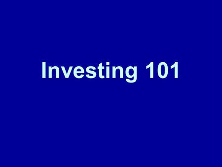 Investing 101. Types of Savings tools Savings Account: An interest-bearing account (passbook or statement) at a financial institution. Certificates of.
