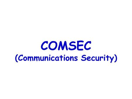 COMSEC (Communications Security)