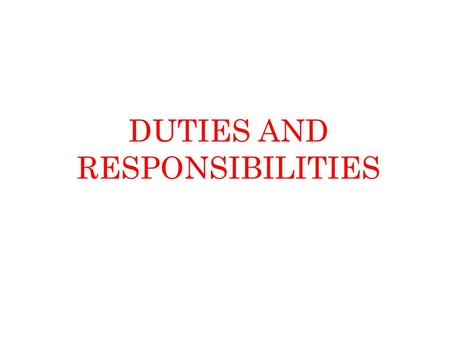 DUTIES AND RESPONSIBILITIES. DUTIES AND RESPONSIBILITES OF MAIL GUARD Receive Closed mails You are the custodian of the articles and bags received till.