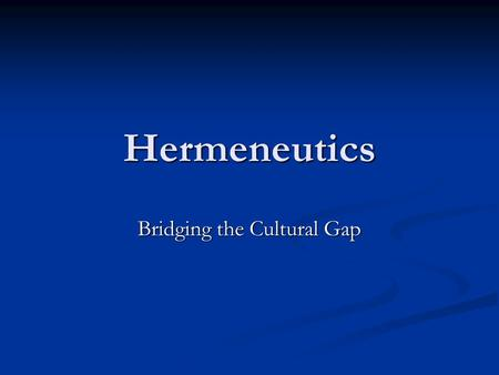 "Hermeneutics Bridging the Cultural Gap. Quote by John F. Johnson ""Understanding the Bible properly requires that we clear our minds of all ideas, opinions,"