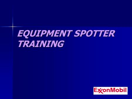 EQUIPMENT SPOTTER TRAINING. What you will leave with: WHY ARE WE TAKING TIME TO TRAIN SPOTTERS? WHY ARE WE TAKING TIME TO TRAIN SPOTTERS? WHO IS A SPOTTER?