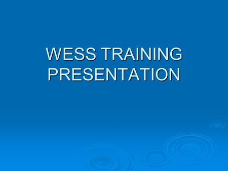 WESS TRAINING PRESENTATION. SCENARIO   Tactical vehicle impacts a Private Motor Vehicle driven by an off-duty Navy individual. Mishap occurs on a roadway.
