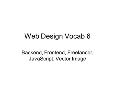 Web Design Vocab 6 Backend, Frontend, Freelancer, JavaScript, Vector Image.