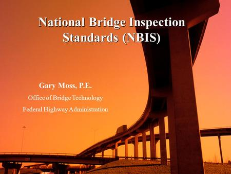 National Bridge Inspection Standards (NBIS)