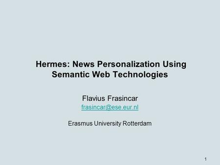 Hermes: News Personalization Using Semantic Web Technologies