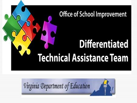 2 Differentiated Technical Assistance Team (DTAT) Video Series Instructional Preparation, Part I of IV: Effective Teaming Dr. Jane J. Baskerville & Steve.