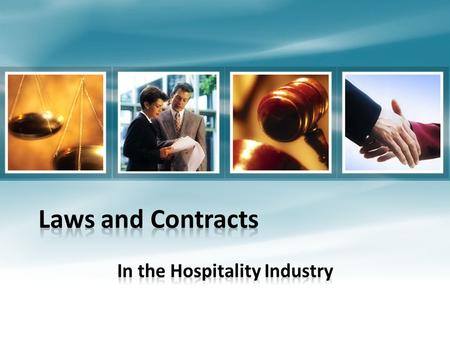 Laws that Affect the Hospitality Industry Hiring and Employment Laws Worker Safety Laws Environmental Protection Laws Food Safety Laws Laws involving.