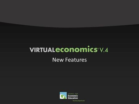 New Features. Virtual Economics Version 4.0 is available as a CD-ROM.