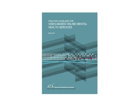 "ATA Practice Guidelines for Video- based Online Mental Health Services ""The guidelines pertain to telemental health conducted between two parties, and."