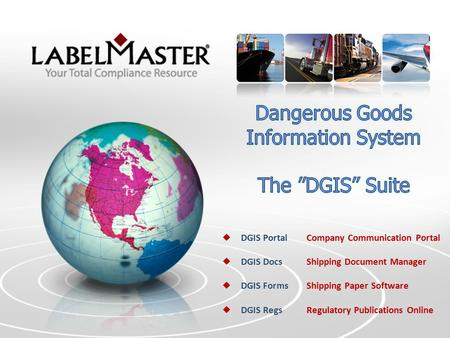  DGIS Portal Company Communication Portal  DGIS DocsShipping Document Manager  DGIS Forms Shipping Paper Software  DGIS RegsRegulatory Publications.