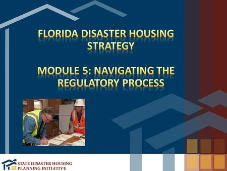 Overview the local, state, and federal regulatory authorities which affect the interim housing mission Identify vital stakeholders with regulatory authority.