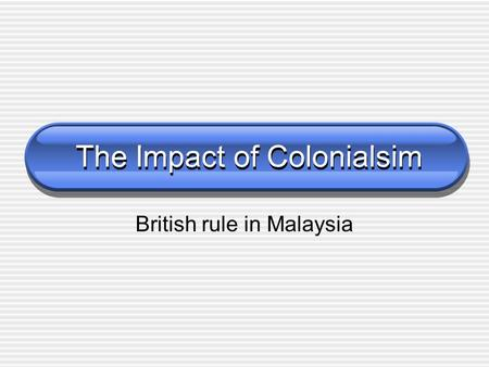 The Impact of Colonialsim