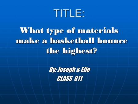 What type of materials make a basketball bounce the highest?
