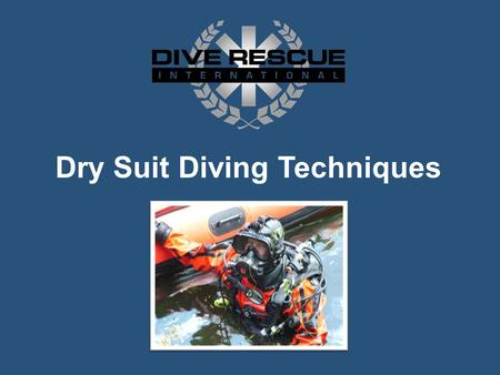 Dry Suit Diving Techniques