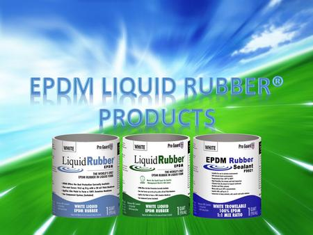 Liquid Rubber is the world's only EPDM rubber in liquid form. Liquid Rubber provides a seamless, single coat roof coating that can be applied up to 6.