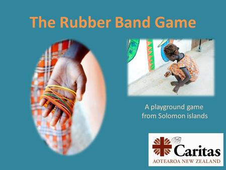 The Rubber Band Game A playground game from Solomon islands.