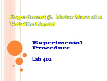 Experimental Procedure Lab 402. A. Preparing the Sample.