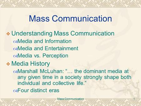 Mass Communication Understanding Mass Communication Media History