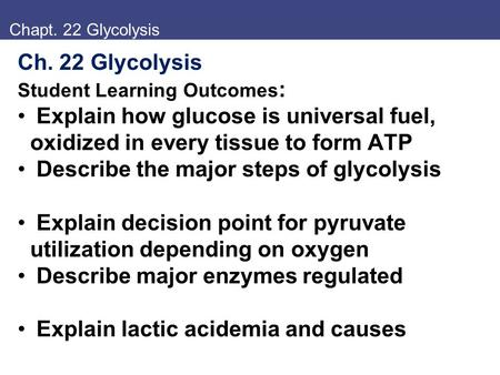 Describe the major steps of glycolysis