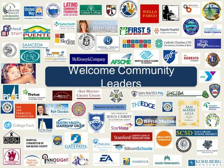 "Welcome Community Leaders. Peninsula Partnership Leadership Council San Mateo County ""The Big Lift"""