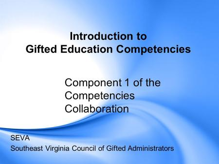 Introduction to Gifted Education Competencies