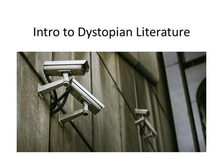 dystopic literally traditoin Dystopic literally traditoin ipv4 essay salem witch trials essay physics essay gault millau essay adolf hitler essay martin van buren essay join millions of other students and start your research become a studymode member sign up - it's free studymode.