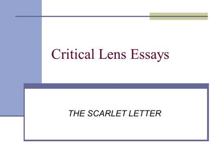 the scarlet letter rdquo by nathaniel hawthorne ppt critical lens essays the scarlet letter