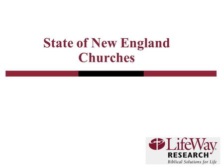 State of New England Churches. 2 General Social Survey (GSS)  The GSS is widely regarding as the single best source of data on societal trends.  The.