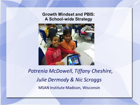 Growth Mindset and PBIS: A School-wide Strategy