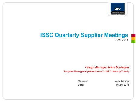 ISSC Quarterly Supplier Meetings