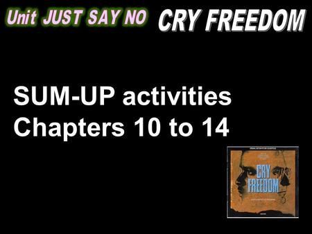 SUM-UP activities Chapters 10 to 14. Chapter 10: SUM-UP QUESTIONS on the pack (page 7) 1. What do you expect by reading the title of this chapter? 2.