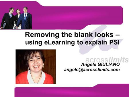 Removing the blank looks – using eLearning to explain PSI Angele GIULIANO