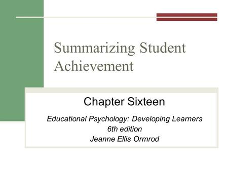 Summarizing Student Achievement
