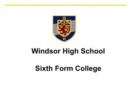 Associated Architects WINDSOR HIGH SCHOOL New Sixth Form Centre Sixth Form Centre: Presentation to Governors Windsor High School Sixth Form College.