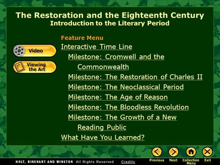 The Restoration and the Eighteenth Century Introduction to the Literary Period Interactive Time Line Milestone: Cromwell and the CommonwealthMilestone: