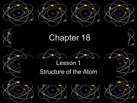 Lesson 1 Structure of the Atom