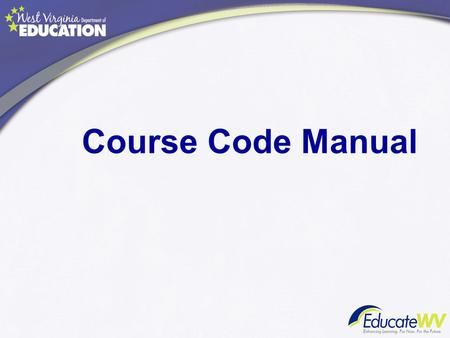 Course Code Manual.  SUPPORT Click on the SUPPORT tab and then look on the right side toward the middle of the page Click on 2014-2015.