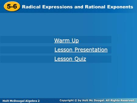 5-6 Warm Up Lesson Presentation Lesson Quiz