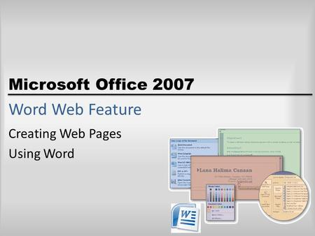 Microsoft Office 2007 Word Web Feature Creating Web Pages Using Word.