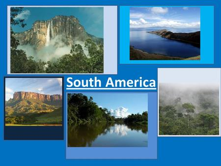 South America. South America is a continent situated in the Southern Hemisphere. On the continent there was home of many species. South America offers.