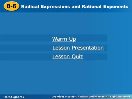 8-6 Warm Up Lesson Presentation Lesson Quiz