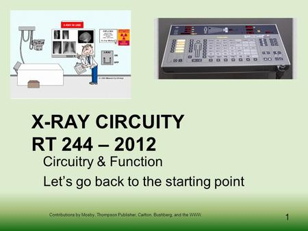 Circuitry & Function Let's go back to the starting point