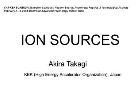 KEK (High Energy Accelerator Organization), Japan